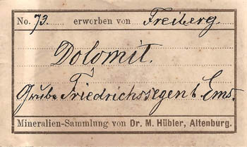 label: Dolomite from the collection of Dr. M. Hübler